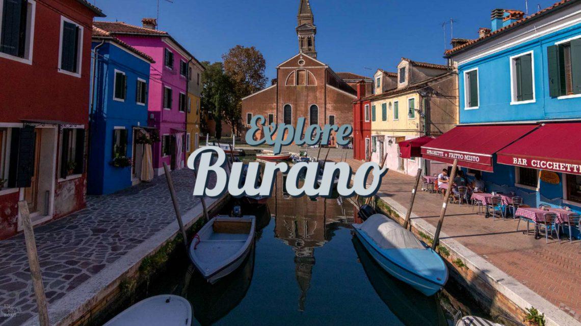 Cosa vedere a Burano e Venezia